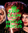KEEP CALM AND HOCUS POCUS - Personalised Poster A4 size