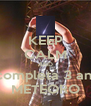KEEP CALM AND hoje completa 3 anos de METEORO - Personalised Poster A4 size