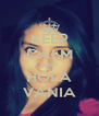 KEEP CALM AND HOLA VANIA - Personalised Poster A4 size