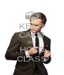 KEEP CALM AND HOLD CLASS - Personalised Poster A4 size