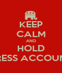 KEEP CALM AND HOLD CONGRESS ACCOUNTABLE - Personalised Poster A4 size