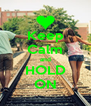 Keep Calm and HOLD ON - Personalised Poster A4 size