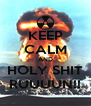 KEEP CALM AND HOLY SHIT RUUUUN!! - Personalised Poster A4 size