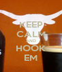 KEEP CALM AND HOOK EM - Personalised Poster A4 size