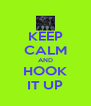 KEEP CALM AND HOOK IT UP - Personalised Poster A4 size