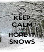 KEEP CALM AND HOPE IT SNOWS - Personalised Poster A4 size