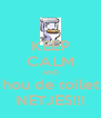 KEEP CALM AND hou de toilet NETJES!!! - Personalised Poster A4 size
