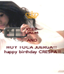 KEEP CALM AND HOY TOCA JUERGA!!!  happy birthday CRESPA !! - Personalised Poster A4 size