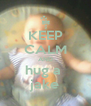 KEEP CALM AND hug a  jake - Personalised Poster A4 size