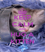 KEEP CALM AND HUG A KITTEN - Personalised Poster A4 size