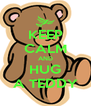 KEEP CALM AND HUG A TEDDY - Personalised Poster A4 size