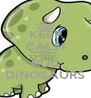 KEEP CALM AND HUG DINOSAURS - Personalised Poster A4 size