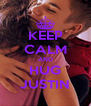 KEEP CALM AND HUG JUSTIN - Personalised Poster A4 size