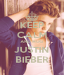 KEEP CALM AND HUG JUSTIN BIEBER - Personalised Poster A4 size