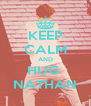 KEEP CALM AND HUG  NATHAN - Personalised Poster A4 size