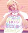 KEEP CALM AND HUG NIKCSIIIII x3 - Personalised Poster A4 size