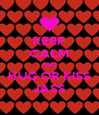 KEEP CALM AND HUG OR KISS JASS - Personalised Poster A4 size
