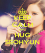 KEEP CALM AND HUG SEOHYUN - Personalised Poster A4 size