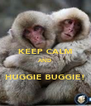 KEEP CALM AND  HUGGIE BUGGIE! - Personalised Poster A4 size