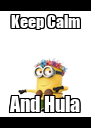 Keep Calm And Hula - Personalised Poster A4 size