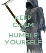 KEEP CALM AND HUMBLE YOURSELF - Personalised Poster A4 size