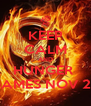 KEEP CALM AND HUNGER  GAMES NOV 22 - Personalised Poster A4 size