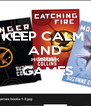 KEEP CALM  AND HUNGER  GAMES ON - Personalised Poster A4 size