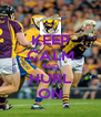 KEEP CALM AND HURL ON - Personalised Poster A4 size