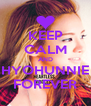 KEEP CALM AND HYOHUNNIE FOREVER - Personalised Poster A4 size