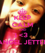 KEEP CALM AND I <3  ANGEL JETTER - Personalised Poster A4 size