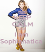 KEEP CALM AND I am  Sophianatica  - Personalised Poster A4 size