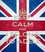 KEEP CALM AND I BELONG TO ADELE - Personalised Poster A4 size