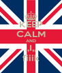 KEEP CALM AND ,,I,, fiiik - Personalised Poster A4 size