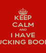 KEEP CALM AND I HAVE FUCKING BOOBS - Personalised Poster A4 size