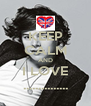 KEEP CALM AND I LOVE ............... - Personalised Poster A4 size