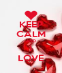 KEEP CALM AND I LOVE - Personalised Poster A4 size