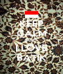 KEEP CALM AND I LOVE BATIK - Personalised Poster A4 size