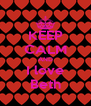 KEEP CALM AND I love Beth - Personalised Poster A4 size