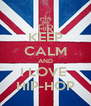 KEEP CALM AND I LOVE  HIP-HOP - Personalised Poster A4 size