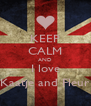 KEEP CALM AND I love Kaatje and Fleur - Personalised Poster A4 size