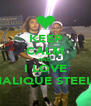 KEEP CALM AND I LOVE MALIQUE STEELE - Personalised Poster A4 size