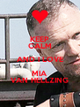 KEEP CALM AND I LOVE MIA VAN HELLZING - Personalised Poster A4 size