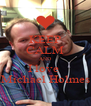 KEEP CALM AND I love  Michael Holmes - Personalised Poster A4 size