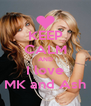 KEEP CALM AND I love MK and Ash - Personalised Poster A4 size