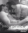 KEEP CALM AND I love  Mon prince - Personalised Poster A4 size