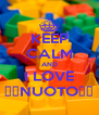 KEEP CALM AND I LOVE ♥♥NUOTO♥♥ - Personalised Poster A4 size