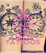 KEEP CALM AND I LOVE TATTOOS - Personalised Poster A4 size
