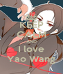 KEEP CALM AND I love Yao Wang - Personalised Poster A4 size