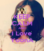KEEP CALM AND I Love YoonA - Personalised Poster A4 size