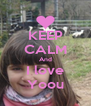 KEEP CALM And I love Yoou - Personalised Poster A4 size